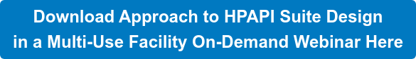 Download Approach to HPAPI Suite Design  in a Multi-Use Facility On-Demand Webinar Here